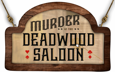 Murder Mystery at the Deadwood Saloon: Dinner and a Show at Mystery Hill