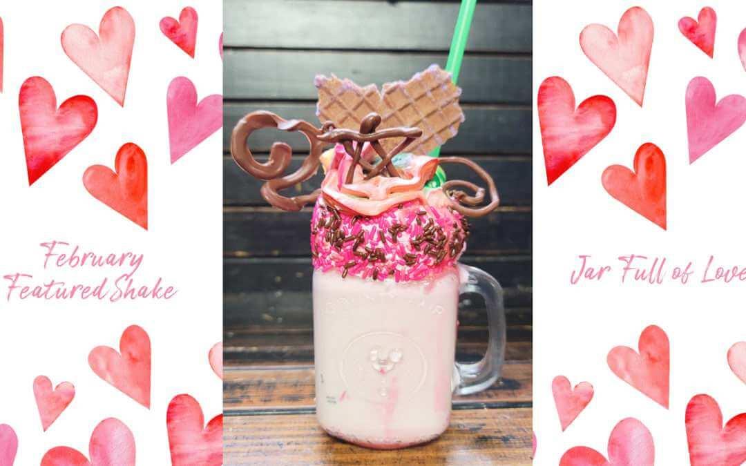 February Featured Shake: Jar Full of Love